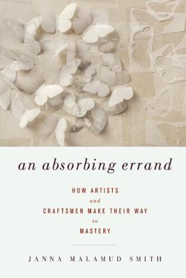 An Absorbing Errand By Smith, Janna Malamud